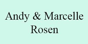 Andy & Marcelle Rosen